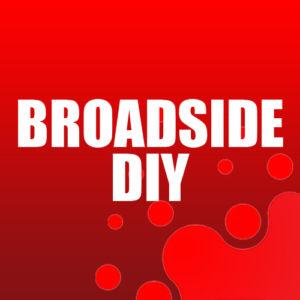 Broadside DIY