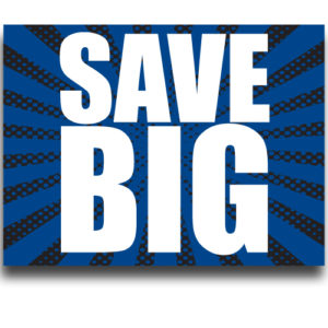 """Save BIG""Lawn Signs"