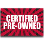 "[""Certified Preowned""] Large, Car Topper Foamcore Mounted Decals (14″x22″) 1"
