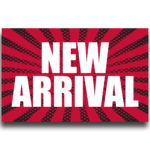 """[""""New Arrival""""] Large, Car Topper Foamcore Mounted Decals (14″x22″) 1"""