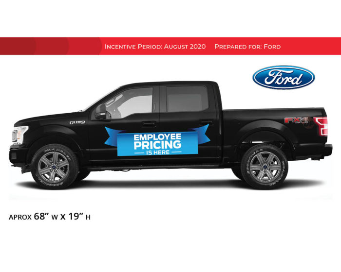 Ford Employee Pricing vinyl decal banner on the side of a 2020 F150.