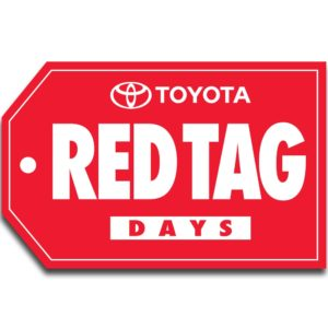 Red Tag Days lawn sign in 18x24 inches for Toyota dealerships in Canada.
