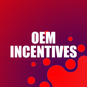 OEM Incentive Messaging