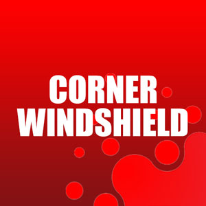 Corner Windshield